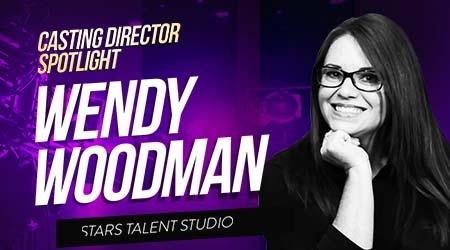 Casting Spotlight: Wendy Woodman, Head of Scouting at Stars Talent Studio