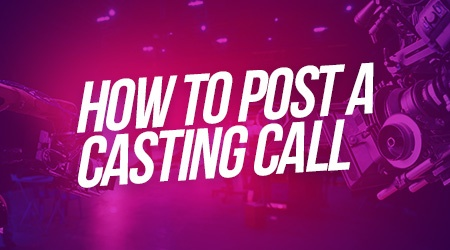 How to Post a Casting Call?